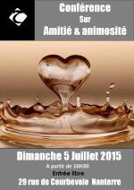 Conférence sur l'amour, l'amitié et l'animosité ce dimanche 5 Juillet à partir de 16h30